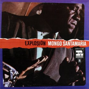 mongo-santamaria-explosion1