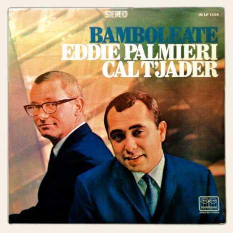 EDDIE PALMIERI et CAL TJADER - Bamboleate