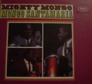 mongo-santamaria-mighty-mongo