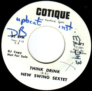 THE NEW SWING SEXTET - Think Drink