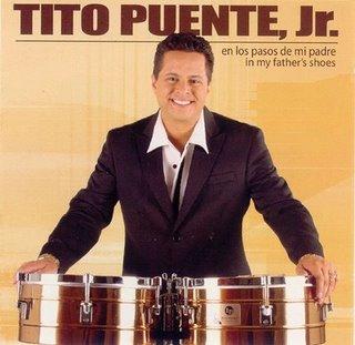 TITO PUENTE JR - En Los Pasos de mi Padre