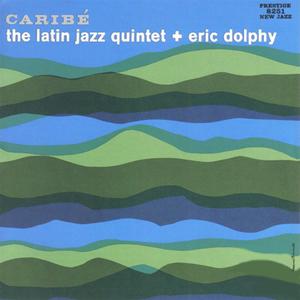 ERIC DOLPHY Latin Jazz Quintet