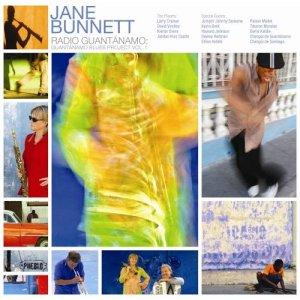 JANE BUNNETT - Radio Guantanamo II