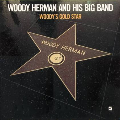 Woody Herman Big Band – Woody's Gold Star (1987)